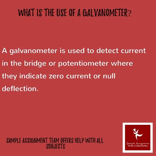 use of galvanometer