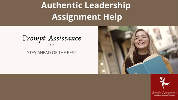 authentic leadership assignment help