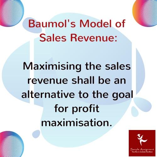 baumols sales revenue model