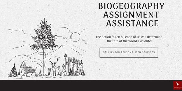 biogeography assignment help