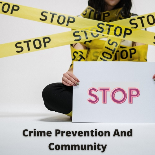crime prevention and community assignment help