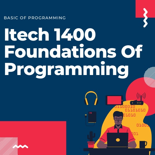 itech 1400 foundations of programming help