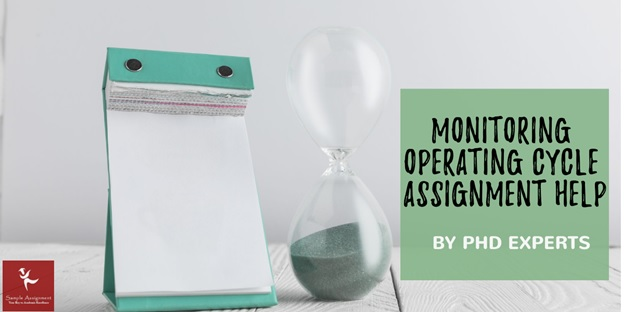 monitoring operating cycle assignment help