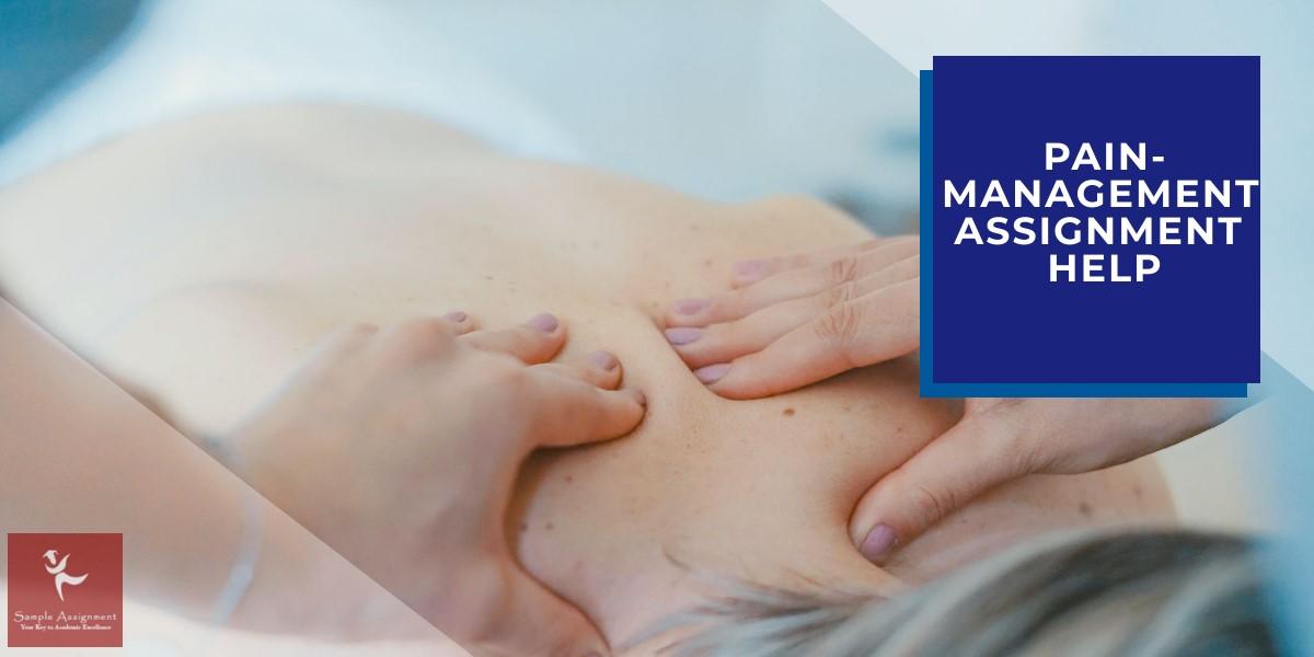 Pain Management Assignment Help