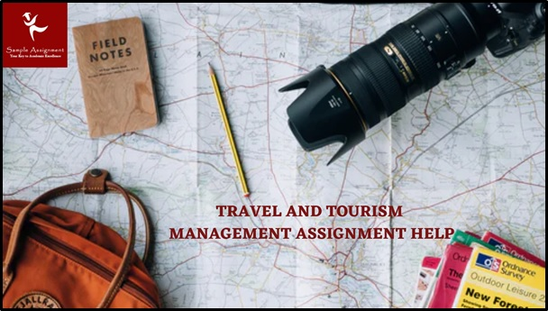 Travel And Tourism Management Academic Assistance through Online Tutoring