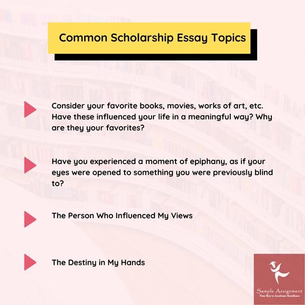 scholarship essay topics