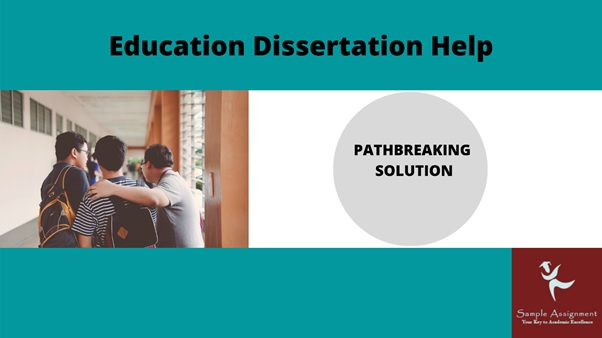 education dissertation help UK