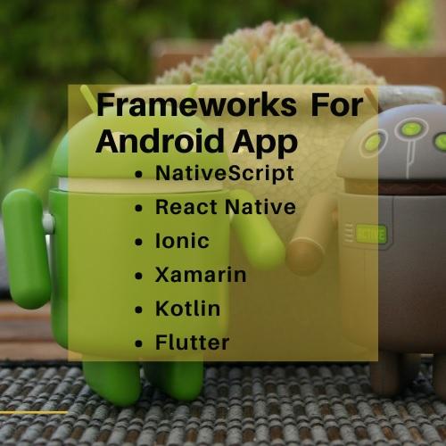 framework for android app