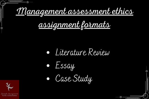 BMA735 management assessment ethics assignment help