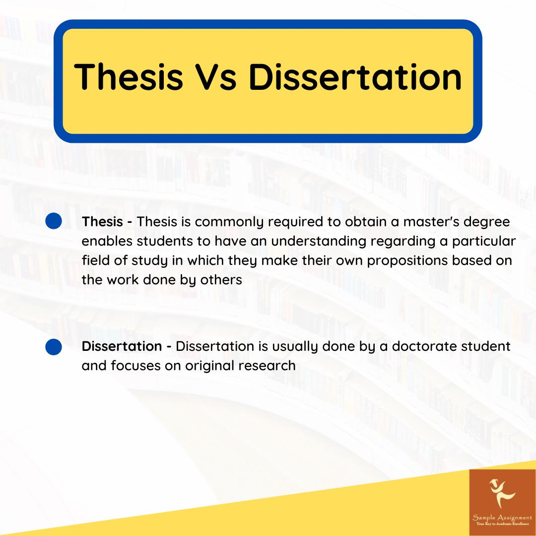 thesis and dissertation difference