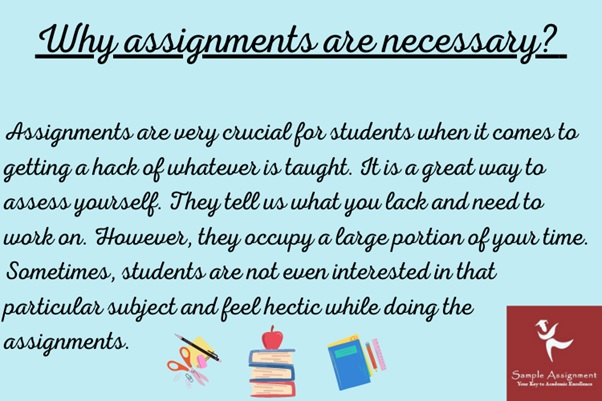why assignments are necessary