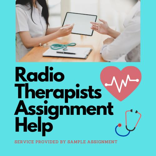 radiotherapist assignment help
