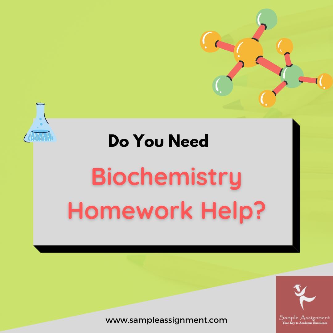 biochemistry Assignment Help canada
