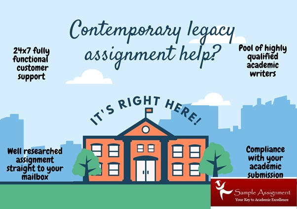 contemporary legacy assignment help