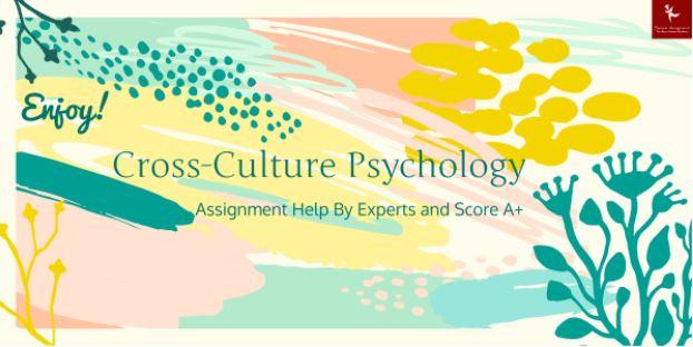 cross cultural psychology assignment helper