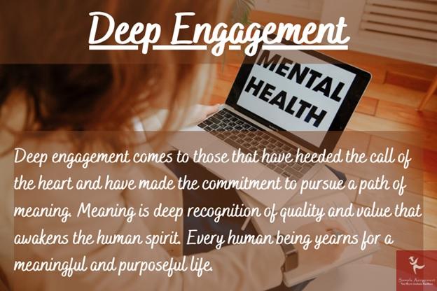 deep engagement