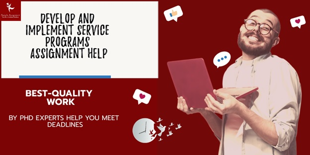 develop and implement service programs assignment help