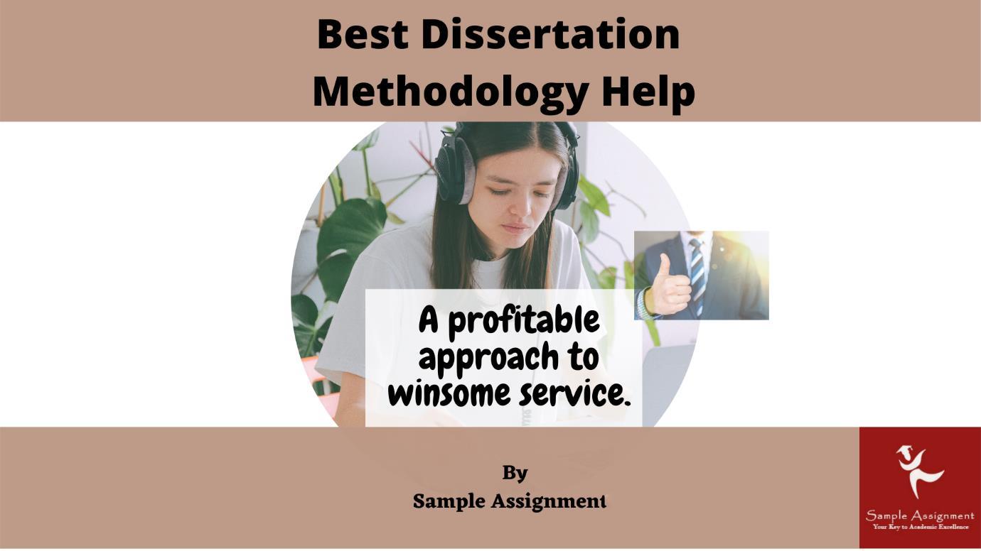 dissertation methodology help