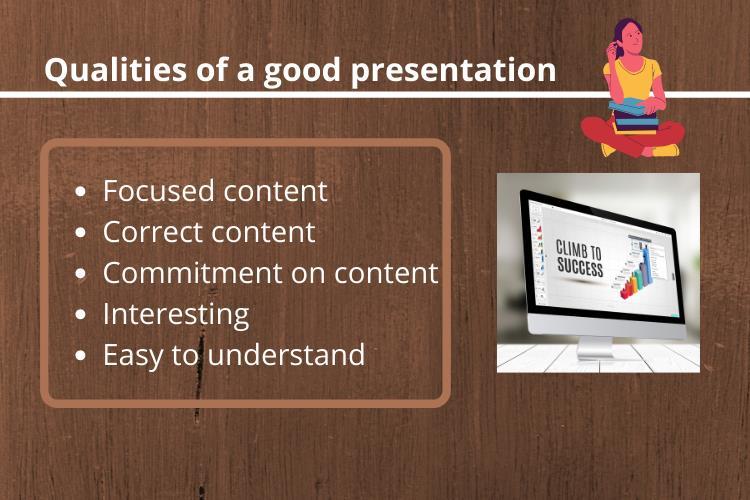 good presentation quality