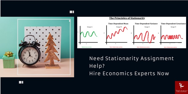 need stationarity assignment help hire economic experts now