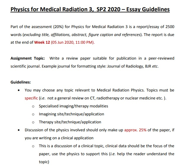 physics for medical radiation3 sp2 2020 essay guideliness