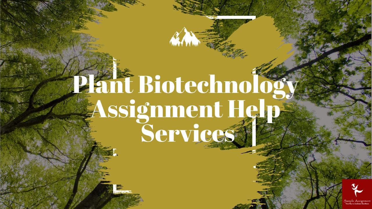 plant biotechnology assignment help