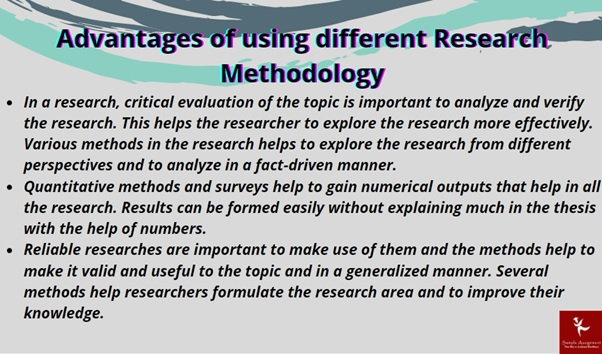 advantages of using different research methodology