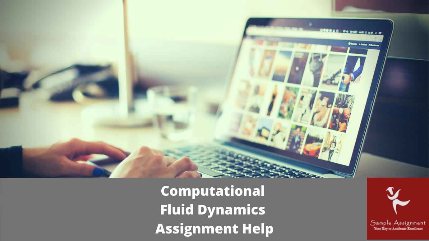 computational fluid dynamics academic assistance through online tutoring