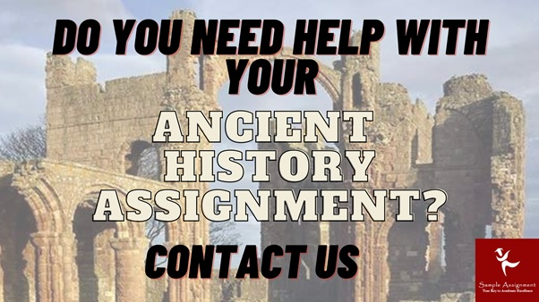 help with ancient history assignment uk