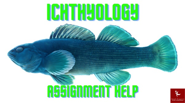 ichthyology assignment help php