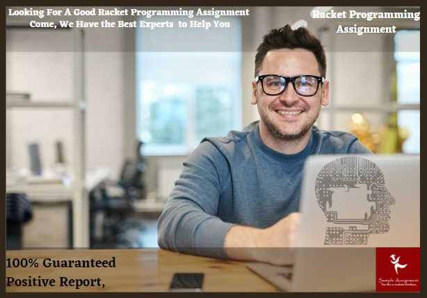 looking for a good racket programming assignment come we have the best experts to help you