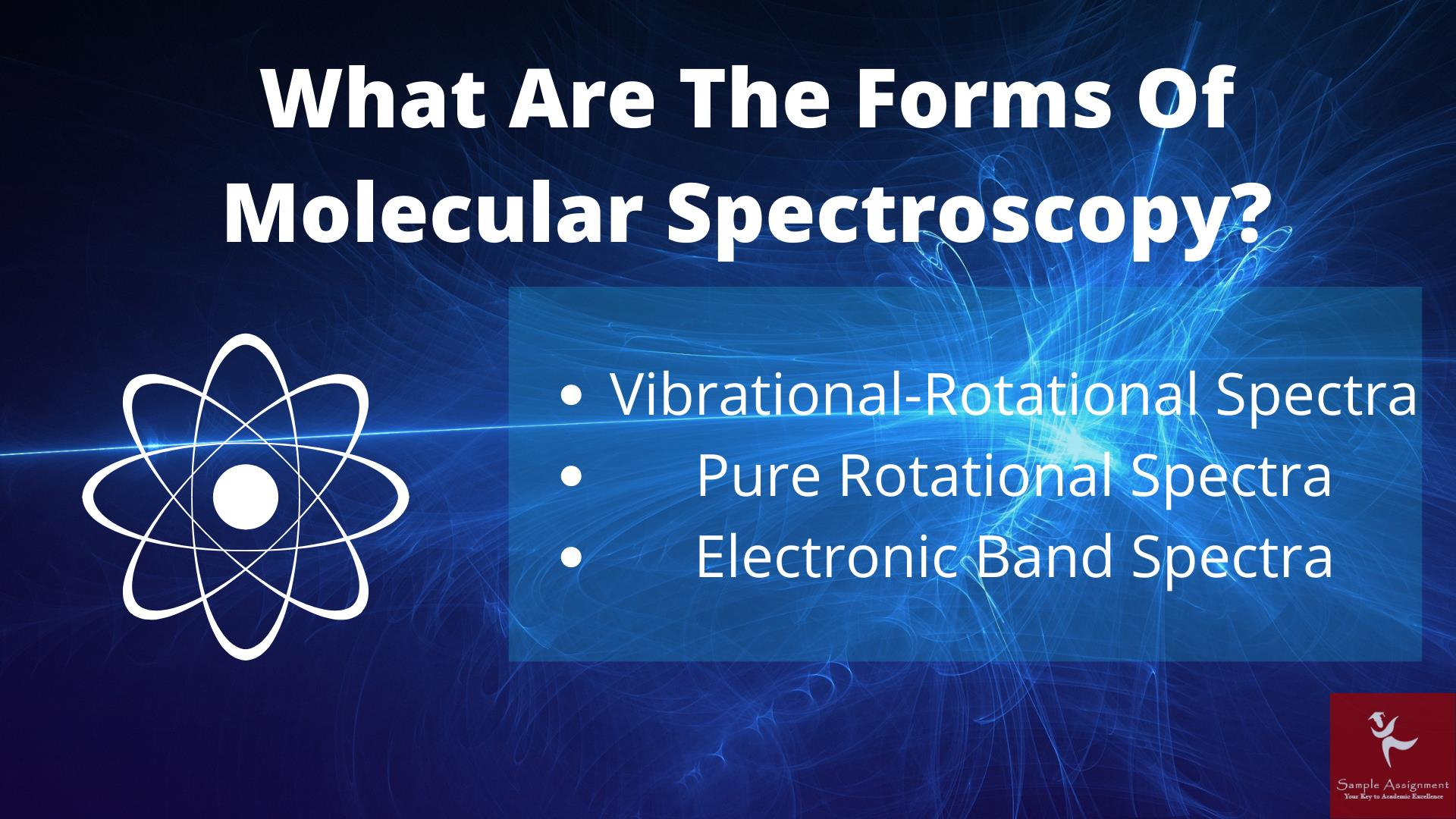 molecular spectroscopy academic assistance through online tutoring canada