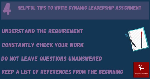 4 helpful tips to write dynamic leadership assignment