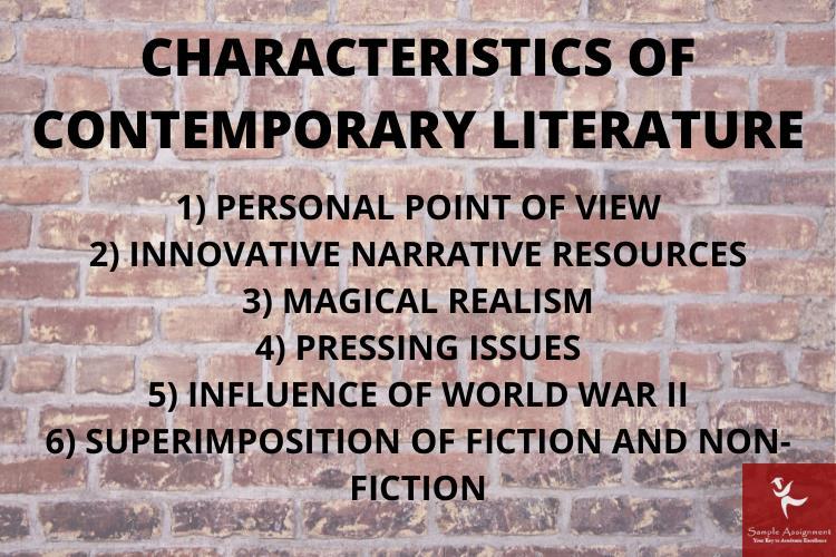characteristics of contemporary literature