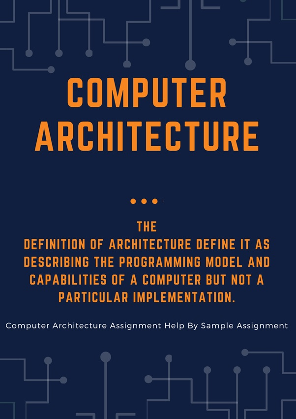 computer architecture academic assistance through online tutoring by sample assignment