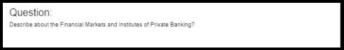 financial markets assignment question
