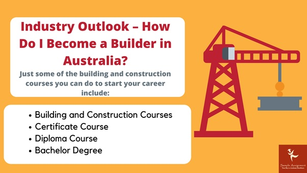 industry outlook how do i become a builder in australia