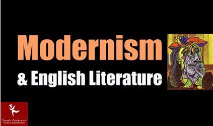 modernism english literature assignment help