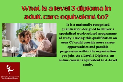 what is a level 3 diploma in adult care equivalent to