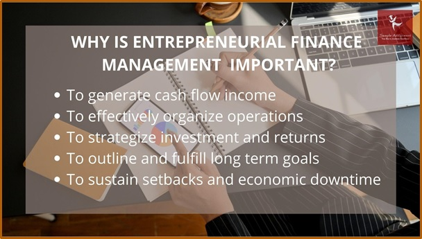 why is entrepreneurial finance management important
