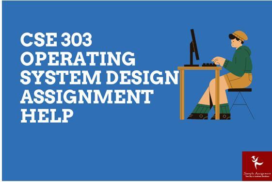 CSE 303 Operating System Design Academic Assistance through Online Tutoring