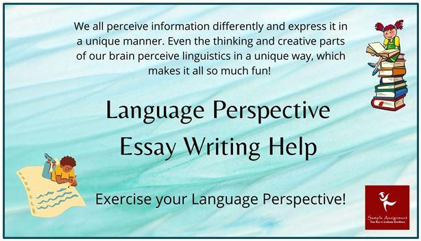 Language Perspective Essay Writing Help