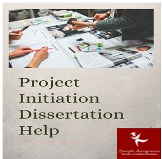 Project Initiation Dissertation Help