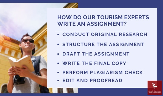 how do our tourism experts write an assignment