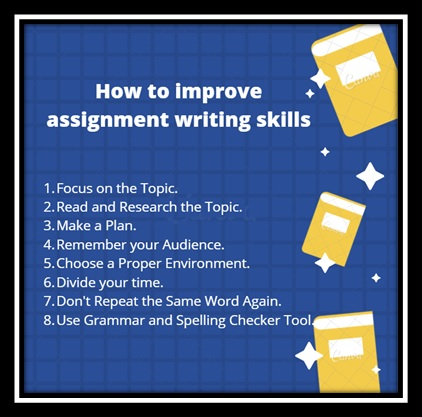 how to improve assignment writing skills