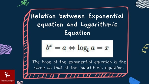 relations between exponential equation and logarithmic equation
