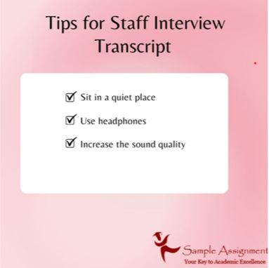 staff interview transcripts assignment