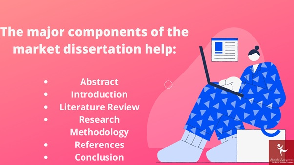 the major components of the market dissertation help