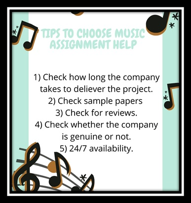 tips to choose music assignment help