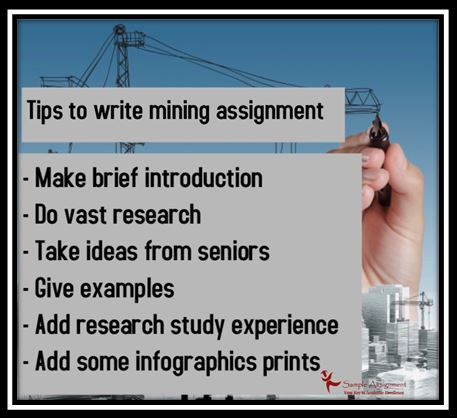 tips to write mining assignment